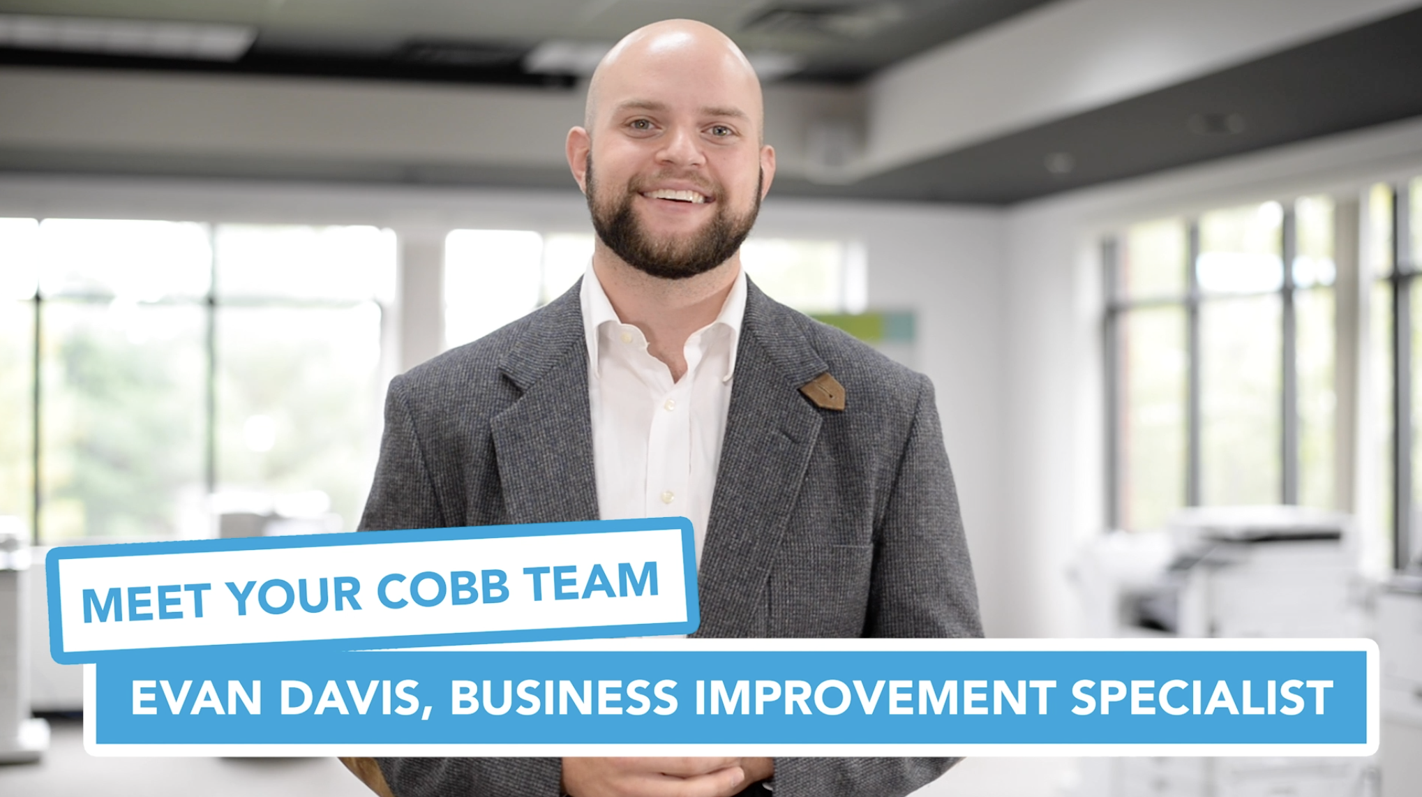 Meet Your Cobb Team: Evan Davis, Business Improvement Specialist