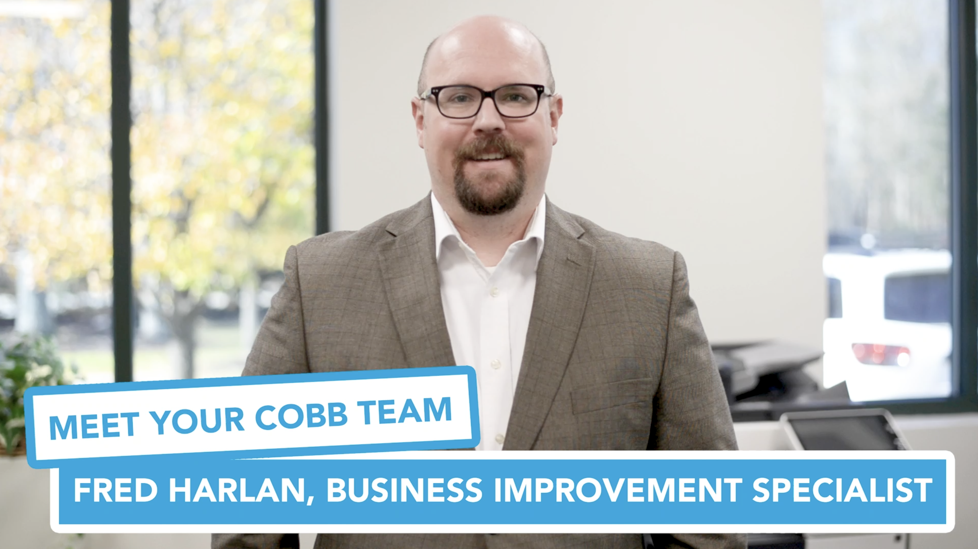 Meet Your Cobb Team: Fred Harlan, Business Improvement Specialist