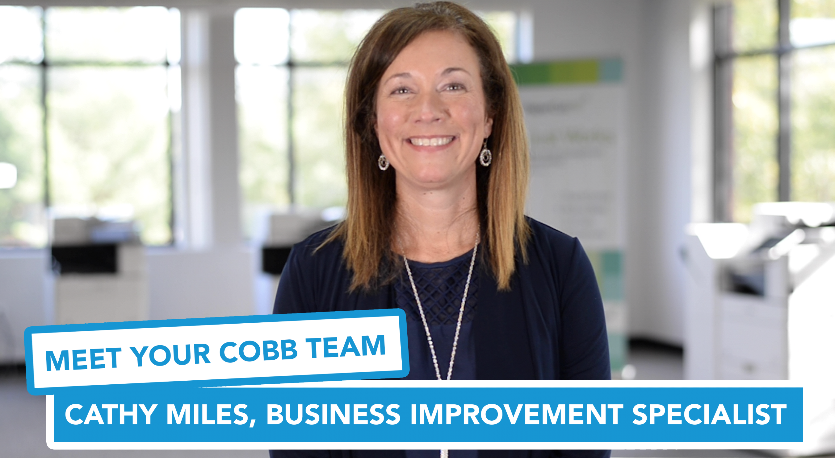 Meet Your Cobb Team: Cathy Miles, Business Improvement Specialist