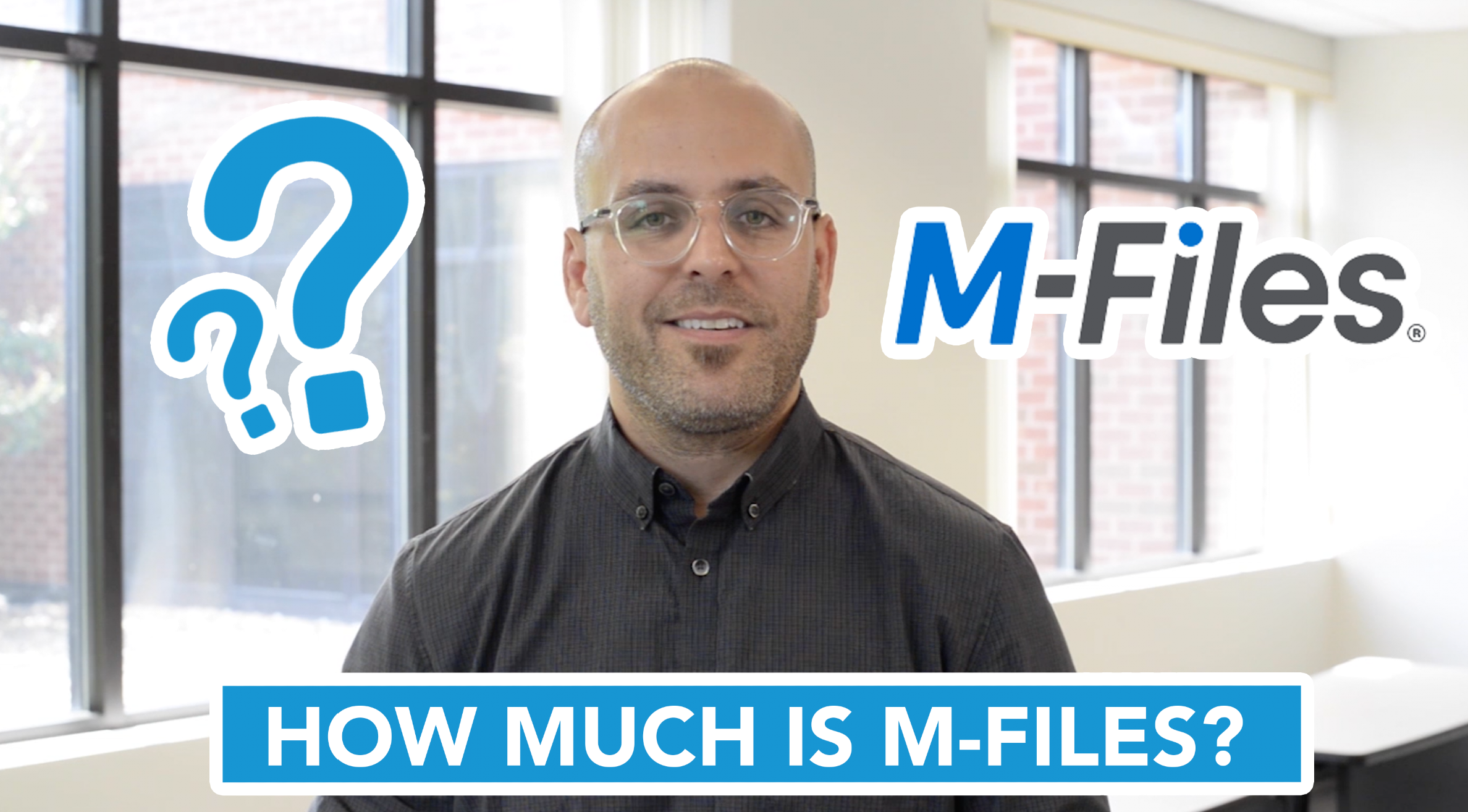 How Much is M-Files?
