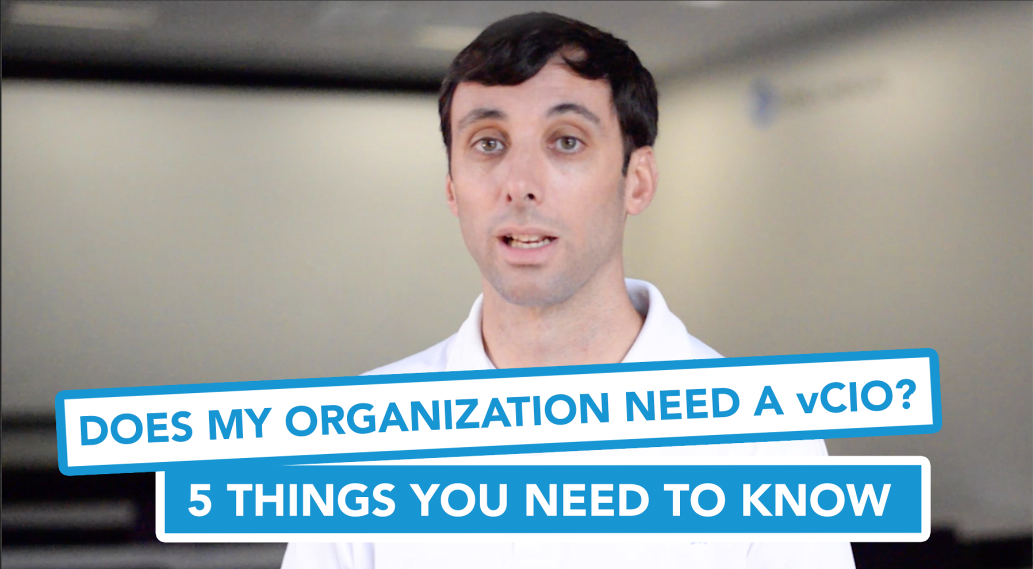 Does My Organization Need a vCIO? 5 Things You Need to Know