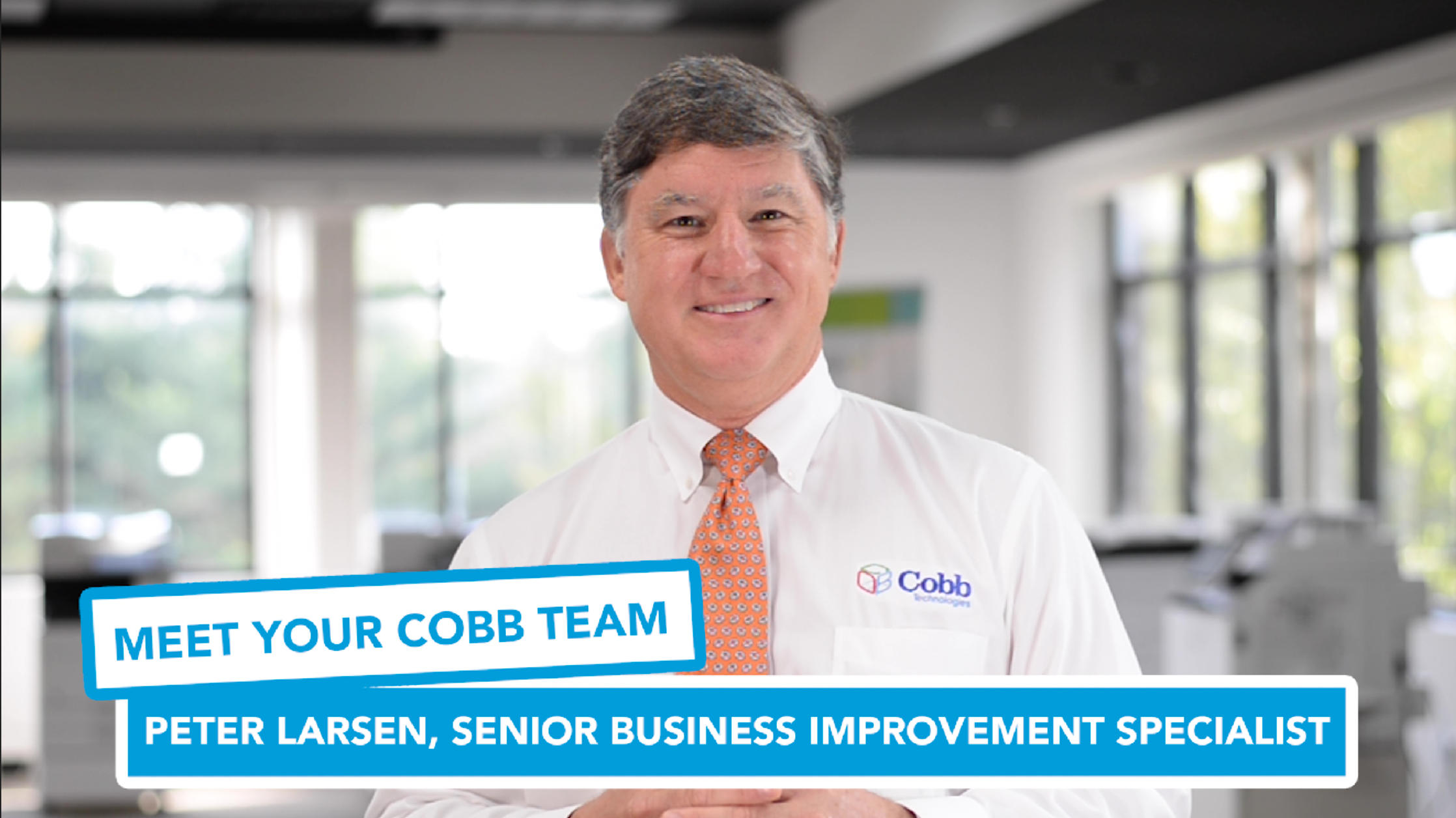 Meet Your Cobb Team: Peter Larsen, Senior Business Improvement Specialist