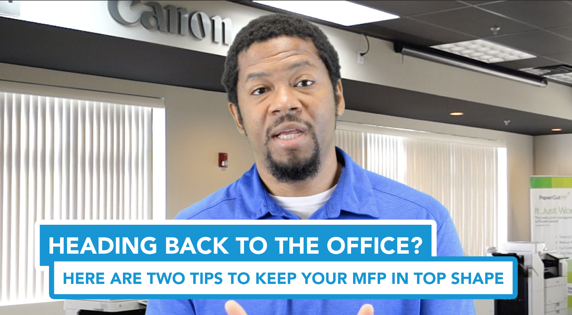 Heading Back to the Office? Here Are Two Tips to Keep Your MFP in Top Shape