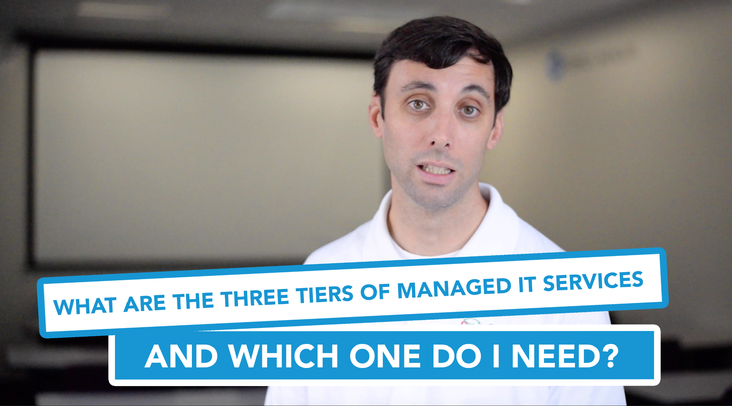 What Are the Three Tiers of Managed IT Services, and Which One Do I Need
