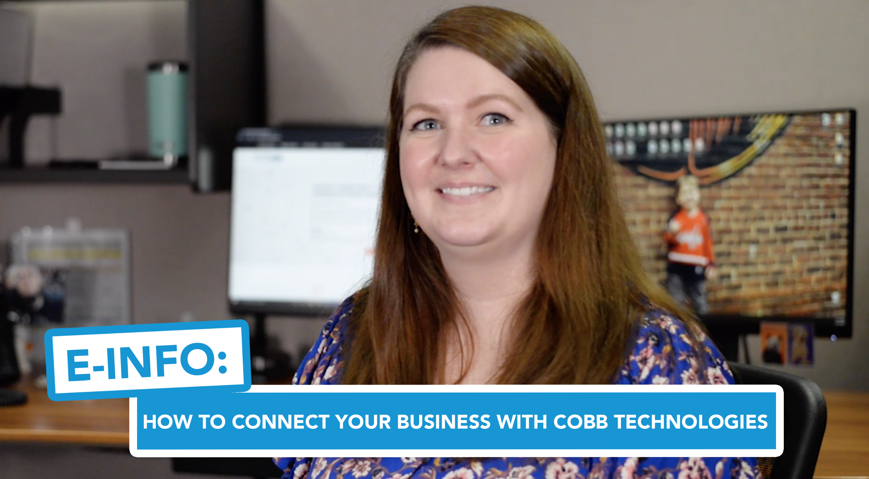 E-Info: How to Connect Your Business With Cobb Technologies Online