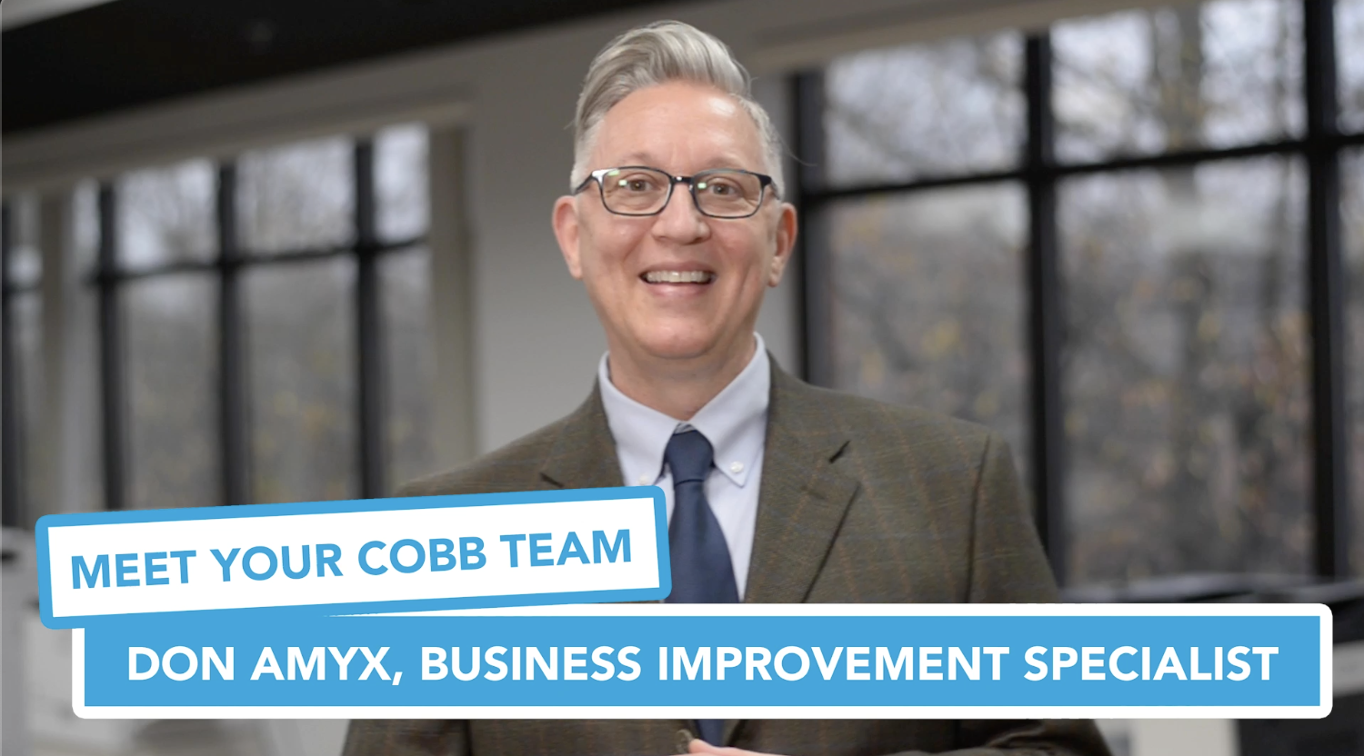 Meet Your Cobb Team: Don Amyx, Business Improvement Specialist