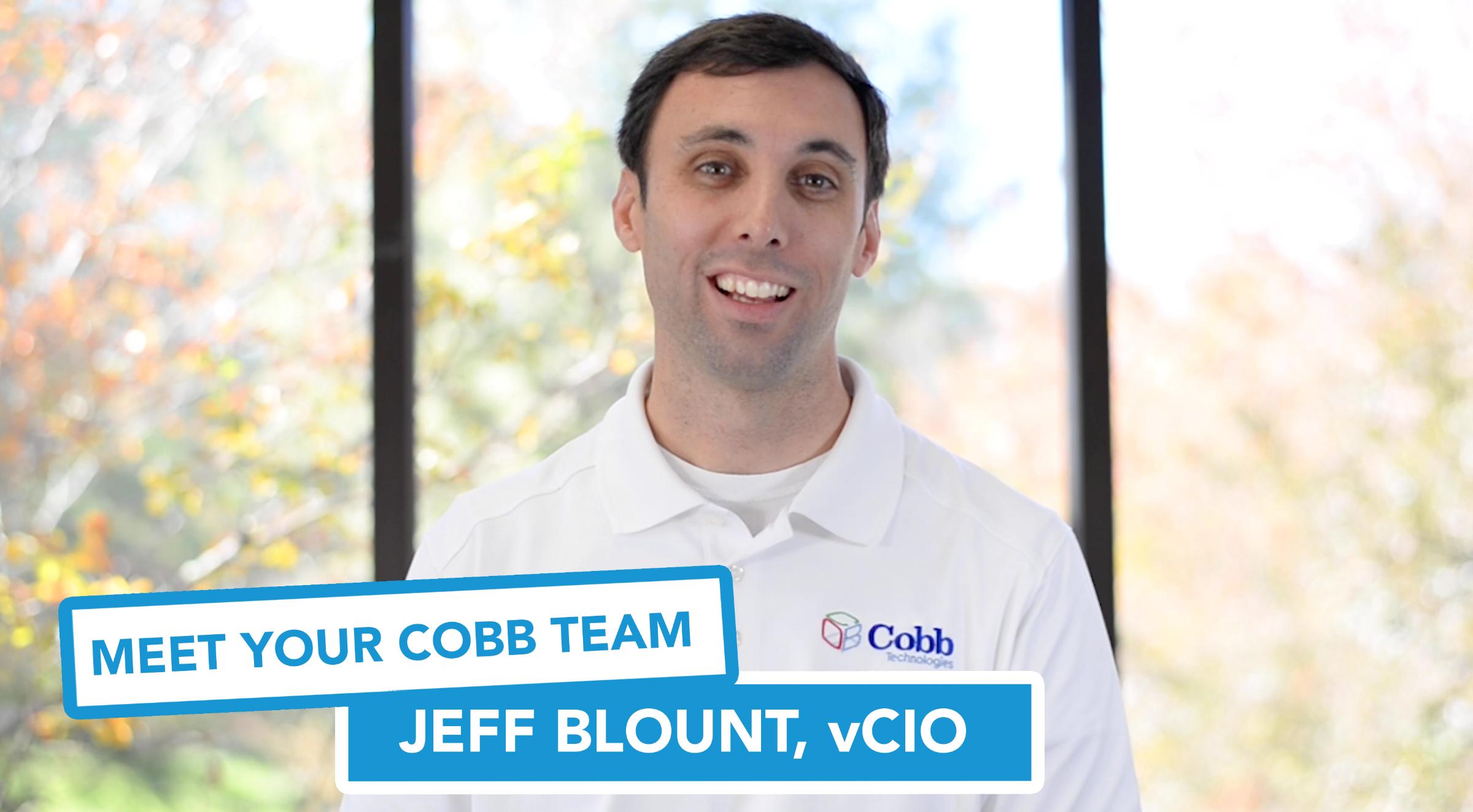 Meet Your Cobb Team: Jeff Blount, vCIO