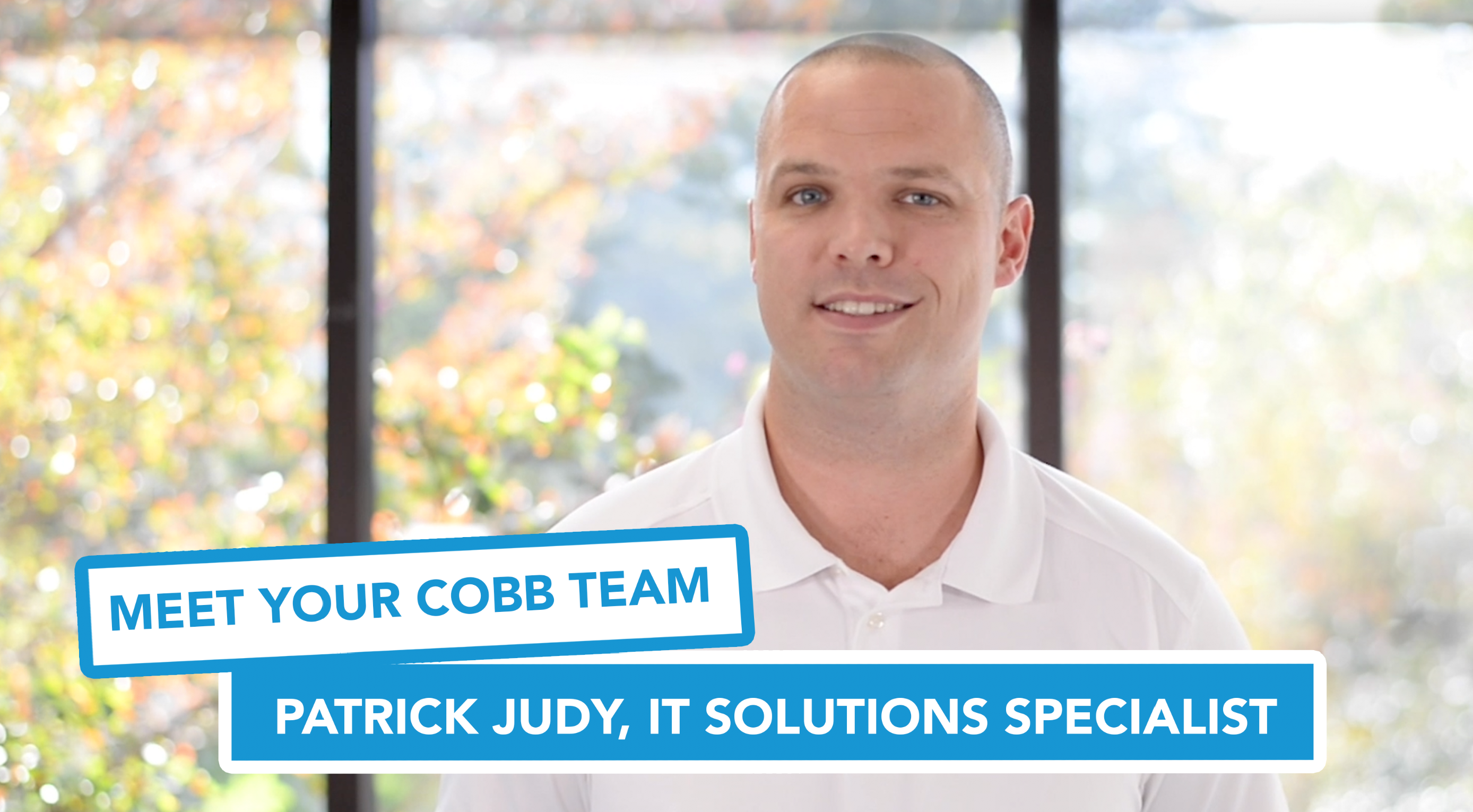 Meet Your Cobb Team: Patrick Judy, IT Solutions Specialist