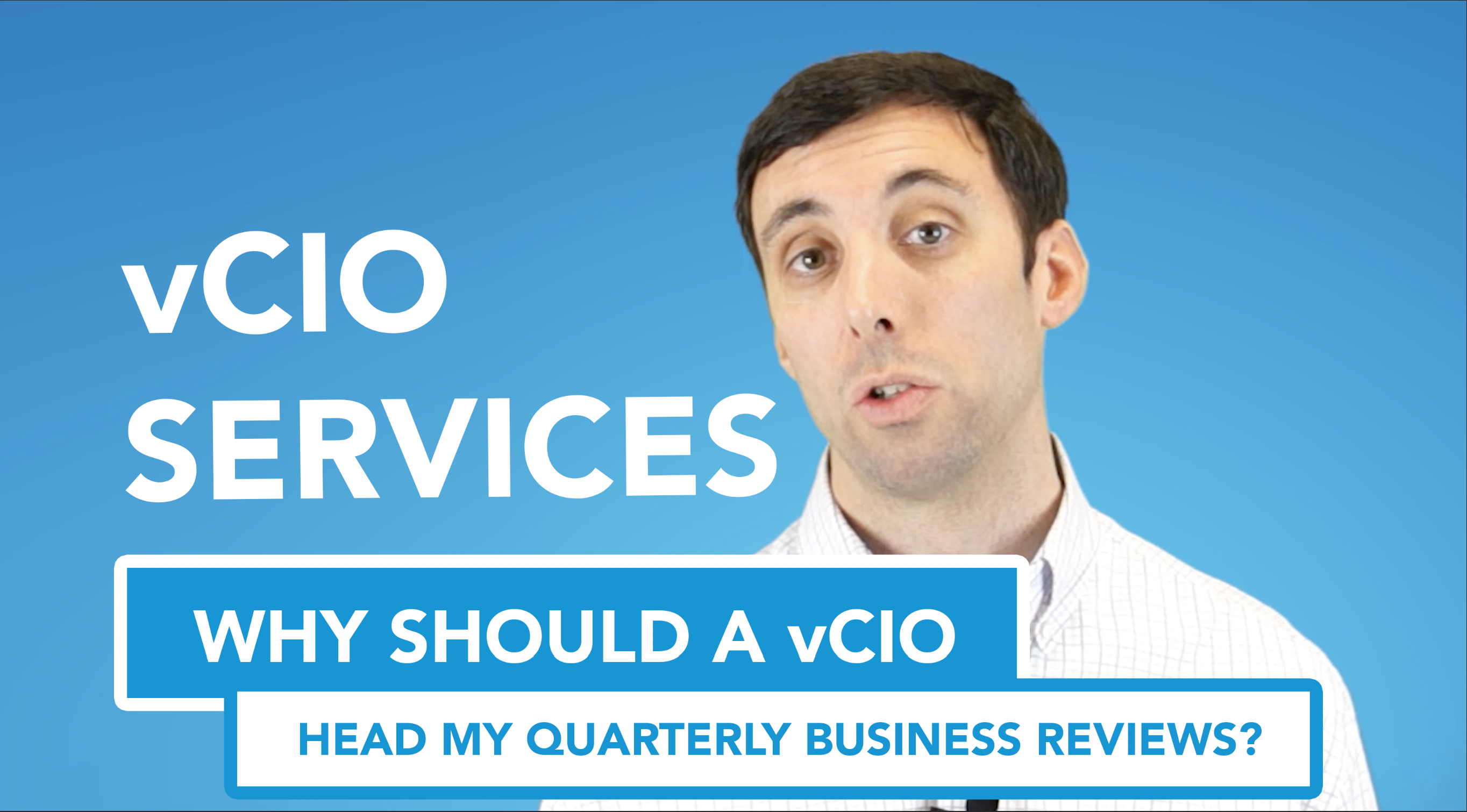 vCIO Services: Why should a vCIO head my quarterly business review?